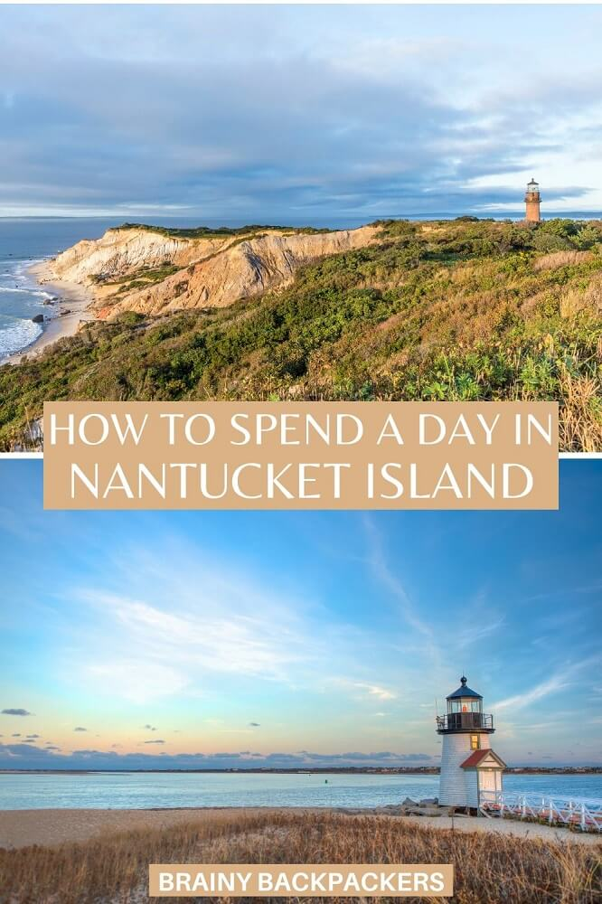 Are you planning a day trip to Nantucket? Here is all you need to know to get to Nantucket and spend a day in Nantucket. #responsibletourism #nantucket #USA #travel #daytrip #island #massachusetts #nature #town #brainybackpackers #beautifulplaces