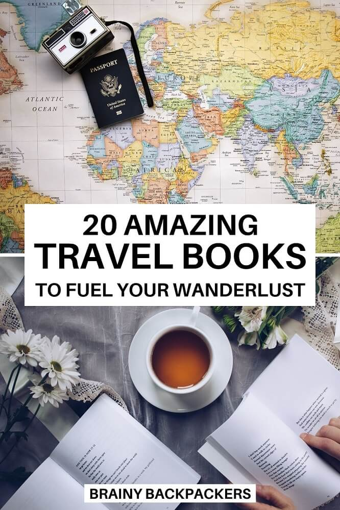 Are you looking for books to inspire travel? This is a list of my 20 favorite travel books!  #travelbooks #books #literature #novel #travelinspiration #wanderlust #brainybackpackers