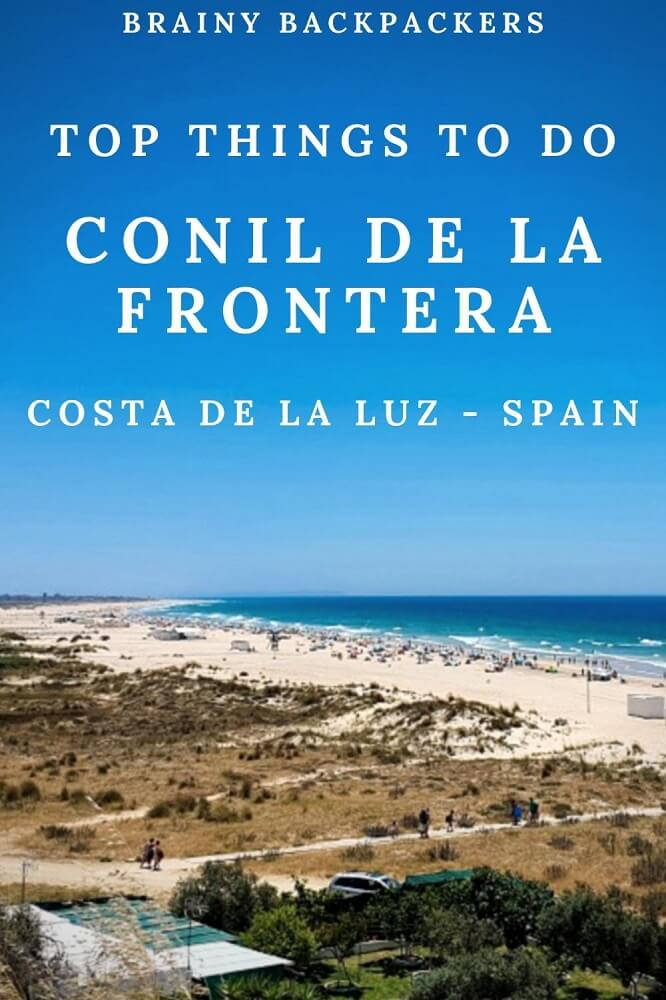 Are you looking for the perfect coastal village in Andalusia? Conil de la Frontera is your place. With lots of history, splendid beaches, and being popular among the locals in nearby cities, there are plenty of things to do in Conil de la Frontera and this post covers it all! #responsibletourism #cadiz #costadelaluz #spain #andalucia #andalusia #southernspain #travel #beach #village #europe #brainybackpackers