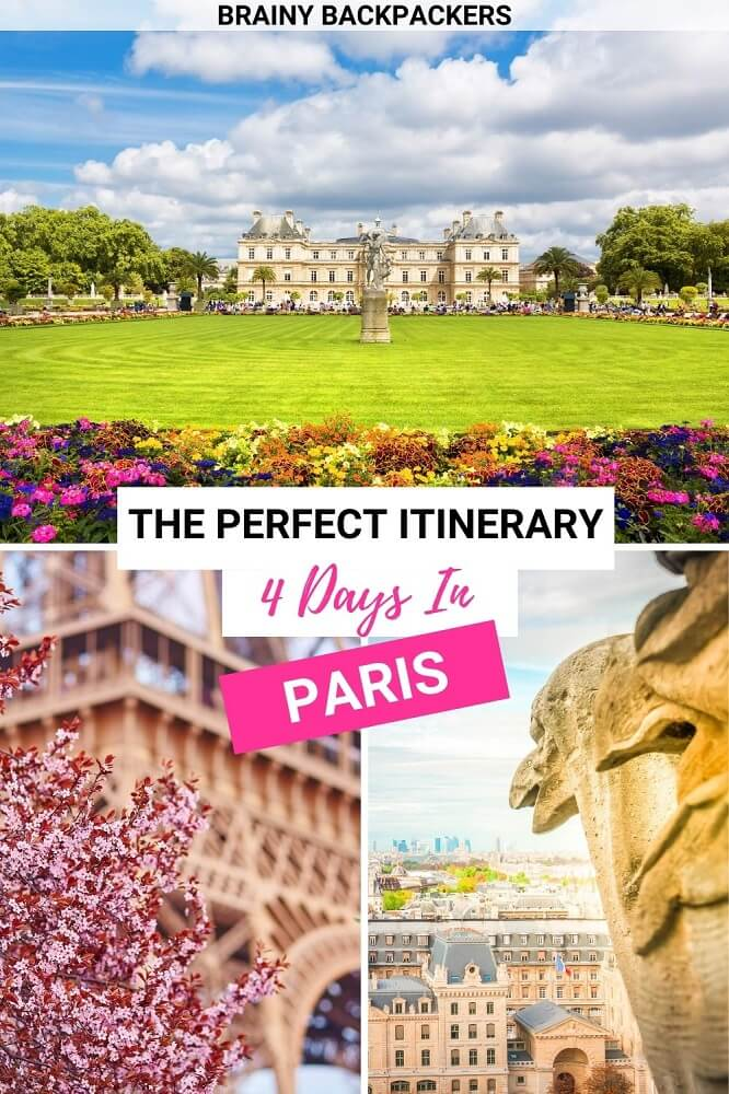 Are you looking for the perfect Paris itinerary? Here is how to spend the perfect 4 days in Paris! #travel #europe #citybreak #france #paris #traveltips #itinerary #travelitinerary #responsibletourism #brainybackpackers