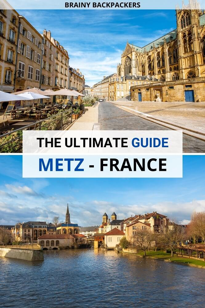 Planning a trip to Metz France? This travel guide is full of great things to do in Metz, like visiting the Metz cathedral, Centre Pompidou Metz, and stroll along the river at sunset. Includes where to stay in Metz and how to get around.