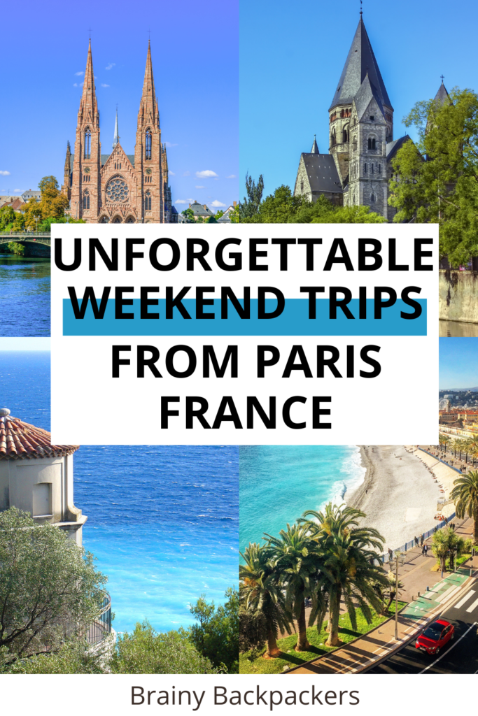 Planning a weekend getaway from Paris? Here are some of the best weekend trips from Paris France to explore the best places in the country like Bordeaux France, Nice France, French riviera, south of France, and North of France. There are so many wonderful places in France to visit.